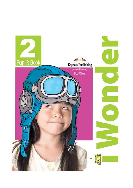 I-wonder 2 Pupil's Book