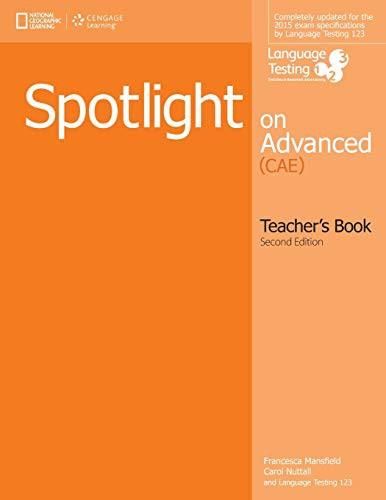 Spotlight On Advanced Teacher's Book, 2e + Class Audio Cds