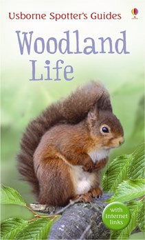 Spotter's Guides: Woodland life