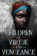 Children of Virtue and Vengeance (Legacy of Orisha)