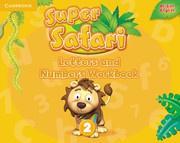 Super Safari British English Level2 Letters and Numbers Workbook