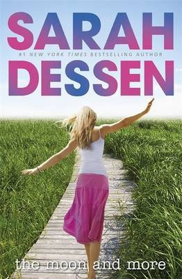 The Moon And More (Sarah Dessen)