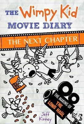 The Wimpy Kid Movie Diary: The Next Chapter (the Making Of The Long Haul)