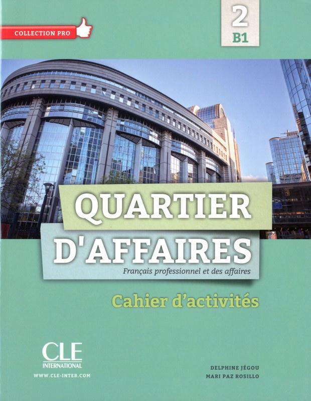 Quartier daffaires 2 - Niveau B1 - Cahier dactivités