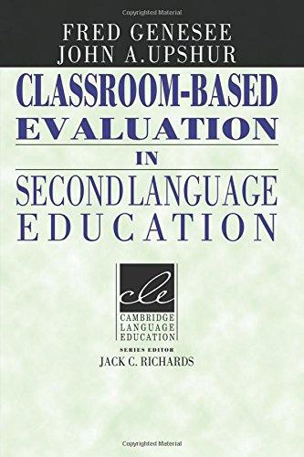 Classroom-Based Evaluation in Second Language Education Paperback