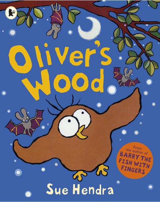Oliver's Wood (Sue Hendra)