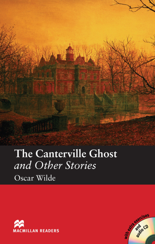 The Canterville Ghost and Other Stories Reader with Audio CD