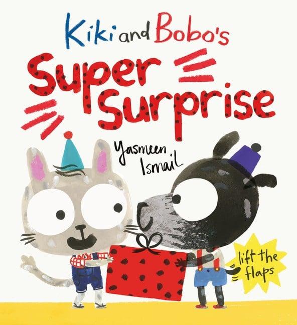Kiki And Bobo's Super Surprise (Yasmeen Ismail)