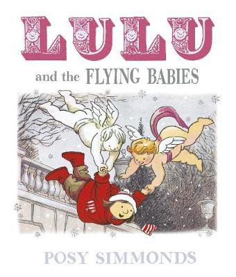 Lulu and the Flying Babies (Posy Simmonds) Paperback / softback