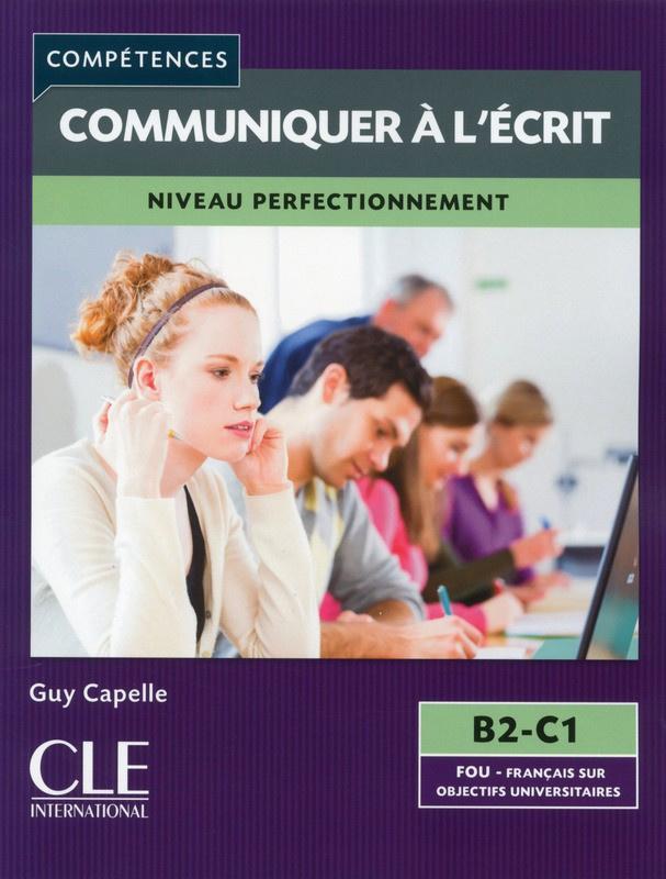 Mieux communiquer à lécrit - Niveau B2/C1 - Livre
