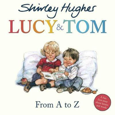 Lucy And Tom: From A To Z