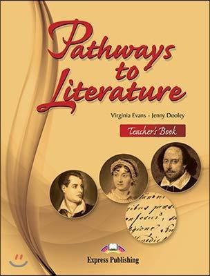 Pathways To Literature Teacher's Book (international)