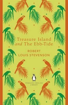 Treasure Island And The Ebb-tide (Robert Louis Stevenson)