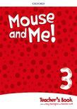 Mouse And Me! Level 3 Teacher's Book Pack