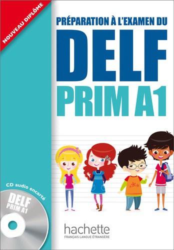 Péparation à l'examen su Delf - Prim A1.1, Livre de l'élève