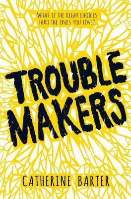 Troublemakers (Catherine Barter) Paperback / softback