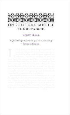 On Solitude (Michel De Montaigne)
