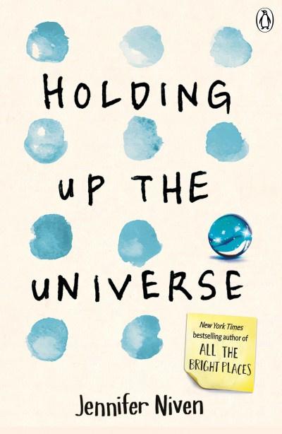 Holding Up The Universe (Jennifer Niven)