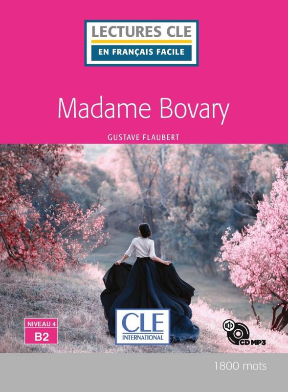 Mme Bovary - Niveau 4/B2 - Lecture CLE en français facile - Livre + CD audio