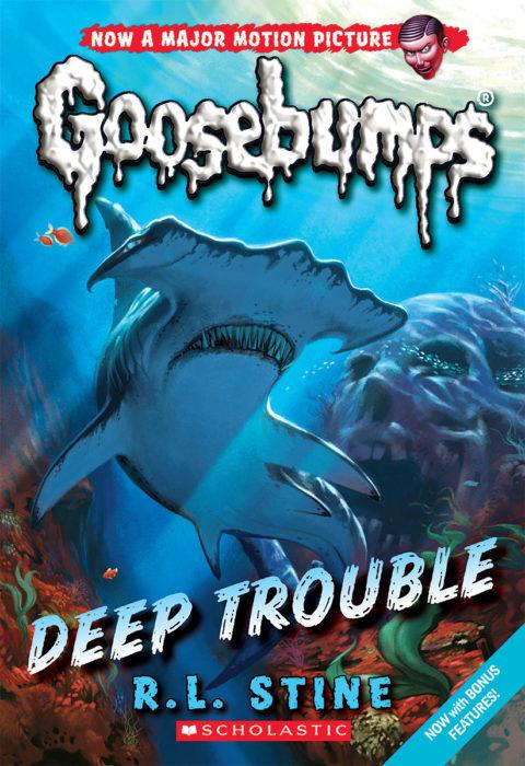 Classic Goosebumps #02: Deep Trouble