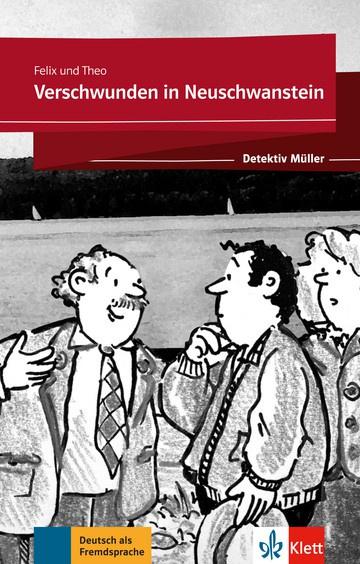 Verschwunden in Neuschwanstein Lektüre met Klett-Augmented-App (gekürzte Hörfassung)