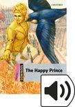 Dominoes Starter The Happy Prince Audio
