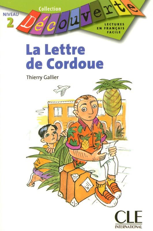 La lettre de Cordoue - Niveau 2  - Lecture Découverte - Livre