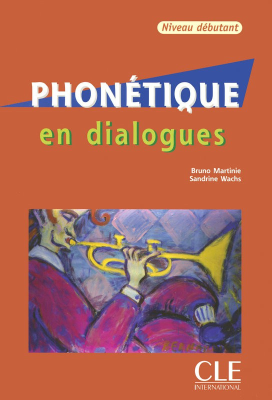 Phonétique en dialogues - Niveau débutant - Livre + CD