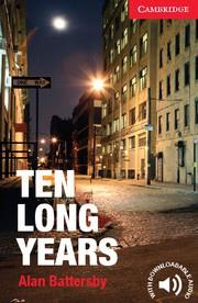 Ten Long Years: Paperback