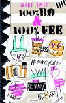 100% Bo & 100% Fee (Niki Smit)