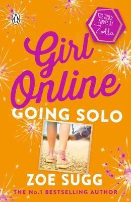 Girl Online: Going Solo (Zoe (zoella) Sugg)
