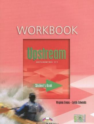 Upstream Advanced C1 Workbook Student's (1st Edition)