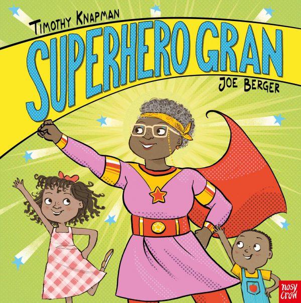 Superhero Gran (Paperback Picture Book)