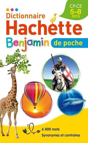 Dictionnaire Hachette Benjamin de poche - CP-CE, 5-8 ans