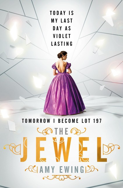 The Lone City 1: The Jewel (Amy Ewing)