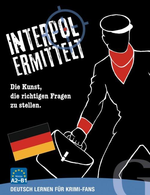Interpol ermittelt – Deutsch lernen für Krimi-Fans Sprachspiel