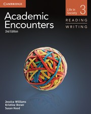 Academic Encounters Second edition Level 3 Student's Book Reading and Writing and Writing Skills Interactive Pack
