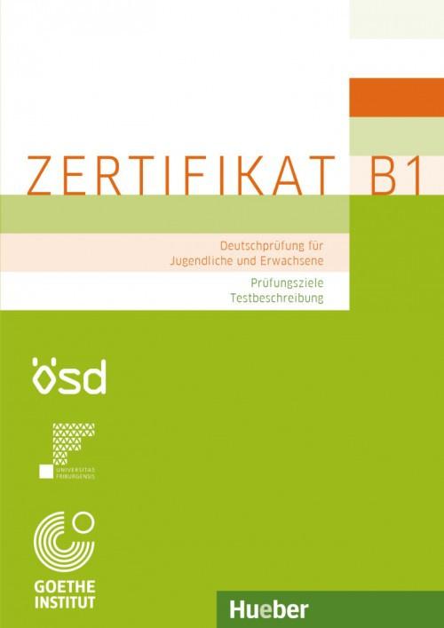 Zertifikat B1 – Prüfungsziele Testbeschreibung