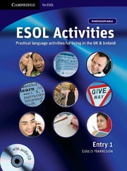 ESOL Activities Entry 1 Practical Language Activities for Living in the UK and Ireland