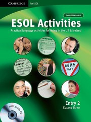 ESOL Activities Entry 2 Practical Language Activities for Living in the UK and Ireland