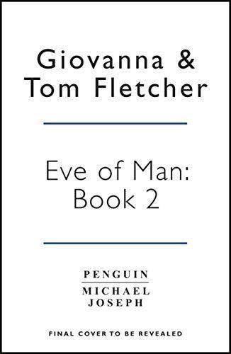 Eve Of Man: Book 2 (Tom Fletcher, Giovanna Fletcher)