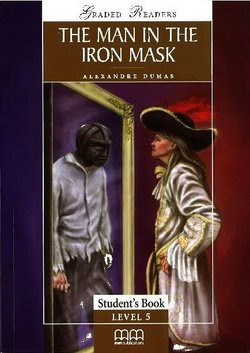 Man In The Iron Mask Student's Book