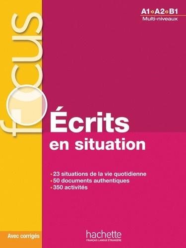 Focus, écrits en situations