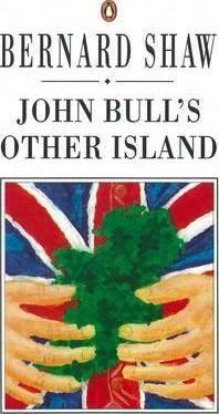 John Bull's Other Island (George Bernard Shaw)