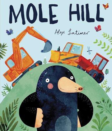 Mole Hill (Alex Latimer)