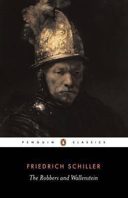 The Robbers And Wallenstein (Friedrich schiller  F. Lamport)