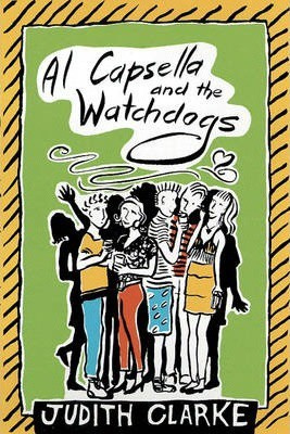 Al Capsella and the Watchdogs (Judith Clarke)