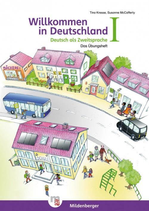 Willkommen in Deutschland – Deutsch als Zweitsprache I Übungsheft I met Stickerbogen en Lösungen