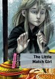 Dominoes Quick Starter The Little Match Girl