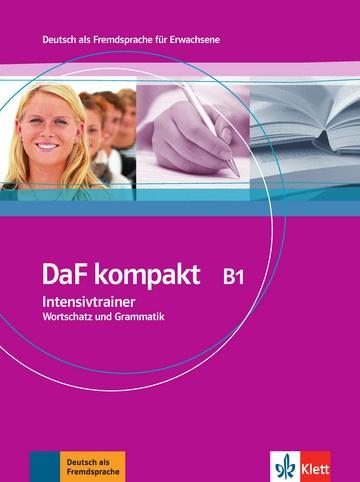DaF kompakt B1 Intensieve Trainer - Wortschatz en Grammatik